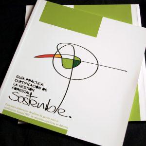 Diseño Guía práctica: certificación de la gestión forestal sostenible, editado por Asmadera